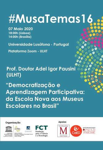 #MusaTemas16com o Prof. Doutor Adel Igor Pausini